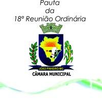 Pauta da 18ª Reunião Ordinária da Câmara Municipal de João Pinheiro